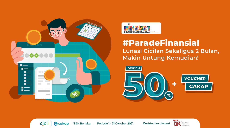 #ParadeFinansial - Lunasi Cicilan Sekaligus 2 Bulan, Makin Untung Kemudian!