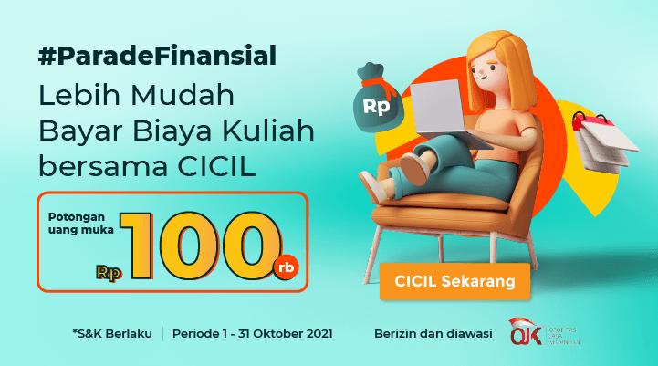 #ParadeFinansial - Lebih Mudah Bayar Biaya Kuliah bersama CICIL